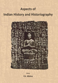 Aspects of Indian History and Historiography: Prof. Kalyan Kumar Dasgupta Fe...  by Mishra, P K (ed) ISBN 8174790098 Hardback
