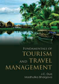 Fundamentals of Tourism and Travel Management by Dua, J C & Madhulika Bhargava ISBN 9788174791610 Hardback