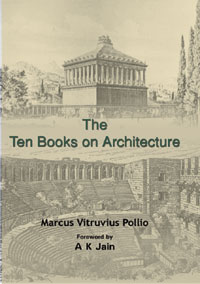 Ten Books on Architecture: translated by Morris Hicky Morgan, with illustrat...  by Pollio, Marcus Vitruvius ISBN 9788174791788 Hardback