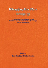Karandavyuha Sutra: A Bi-lingual Critical Edition for the First Time from Sa...  by Bhattacharya, Buddhadev (ed) ISBN 9788174791870 Hardback