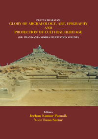 Pratna Bharatam: Glory of Archaeology, Art, Epigraphy and Protection of Cult...  by Patnaik, J K and Noor Bano...  ISBN 9788174791917 Hardback