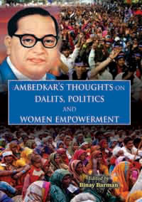 Ambedkars Thoughts on Dalits, Politics and Women Empowerment by Barman, Binay (ed) ISBN 9788174792051 Hardback