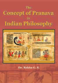Concept of Pranava in Indian Philosophy by Rekha, G S ISBN 9788174792105 Hardback
