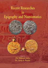 Recent Researches in Epigraphy and Numismatic by Kalra, Mahesh & Suraj A Pa...  ISBN 9788174792181 Hardback