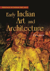 Early Indian Art and Architecture by Jain, P C ISBN 9788180903625 Hardback