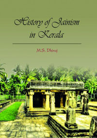 History of Jainism in Kerala by Dhiraj, M S ISBN 9789383221301 Hardback