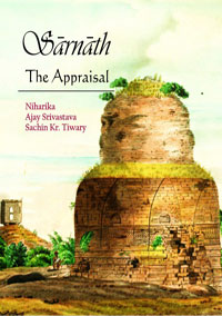 Sarnath: The Appraisal by Niharika, Ajay<br>Srivasta...  ISBN 9789383221332 Hardback