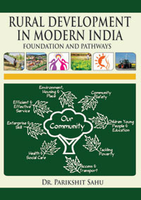 Rural Development in Modern India: Foundation and Pathways by Sahu, Parikshit ISBN 9789385719196 Hardback