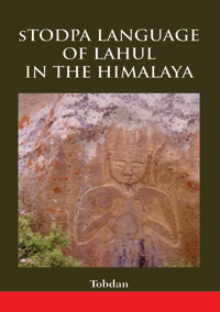 sTodpa Language of Lahul in the Himalaya by Tobdan ISBN 9789386463128 Hardbound