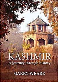 Kashmir: A Journey Through History by Weare, Garry ISBN 9789389136449 Hardback