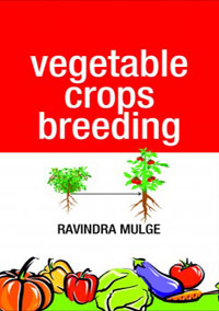 Vegetable Crops Breeding (Recommended Text as per 5th Deans Committee) by Mulge, Ravindra ISBN 9789389547917 Hardback